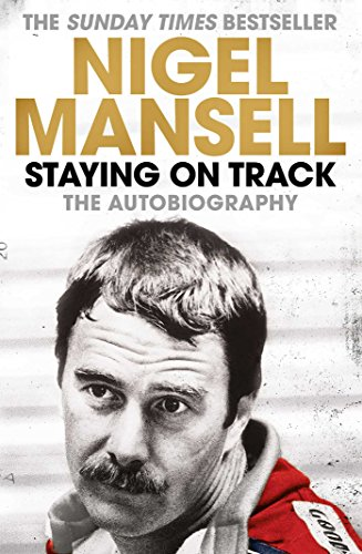Nigel Mansell Staying On Track The Autobiography