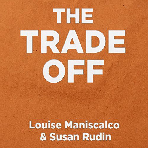 The Trade Off audiobook cover art