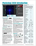 Adobe Photoshop 2020 Introduction Quick Reference Guide (4-page Cheat Sheet of Instructions, Tips & Shortcuts - Laminated Card)