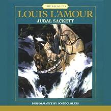 Jubal Sackett: The Sacketts, Book 4