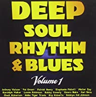Vol. 1-Deep Soul Rhythm & Blues