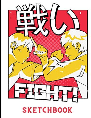 FIGHT SKETCHBOOK: Anime Sketchbook