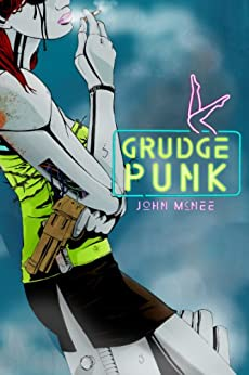 Grudge Punk by [John McNee]