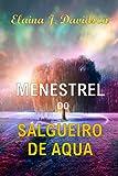 Menestrel do Salgueiro de Água (Portuguese Edition)