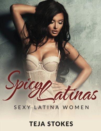 Spicy Latinas: Sexy Latina Women