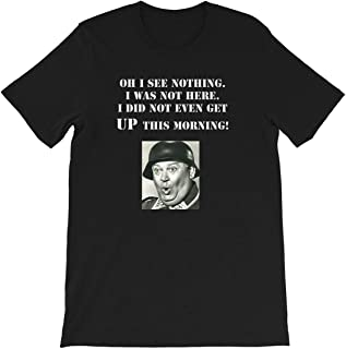 SGT Schultz Hogan's Heroes Sergeant Comedy Tv American German Quote Funny Gift Mens Womens Unisex T-Shirt