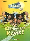ALLEZ LES BARBARES T02 QUAND LES GRENOUILLES MANGENT DES KIWIS ! (2)