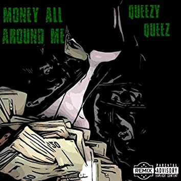 Money All Around Me