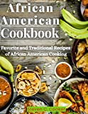 African American Cookbook: Favorite and Traditional Recipes of African American Cooking