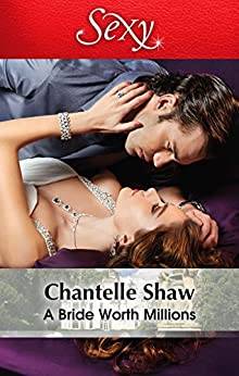 A Bride Worth Millions (The Howard Sisters Book 2) by [Chantelle Shaw]