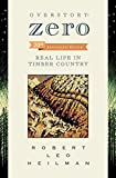 Overstory: Zero: Real Life in Timber Country 2nd edition