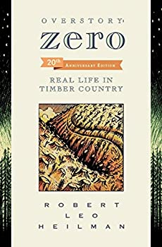 Overstory  Zero  Real Life in Timber Country 2nd edition