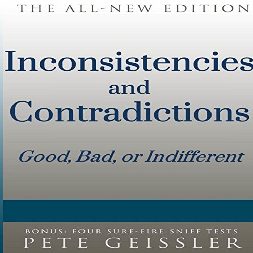 Inconsistencies and Contradictions: Good, Bad, or Indifferent audiobook cover art