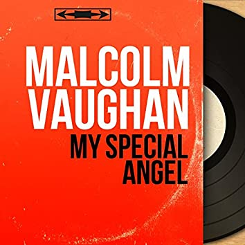 My Special Angel (feat. The Michael Sammes Singers, Frank Cordell and His Orchestra) [Mono Version]