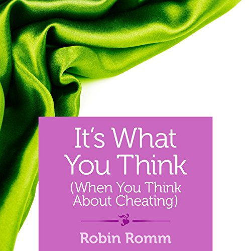 It's What You Think (When You Think About Cheating) audiobook cover art