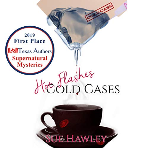 Hot Flashes/Cold Cases Audiobook By Sue Hawley cover art