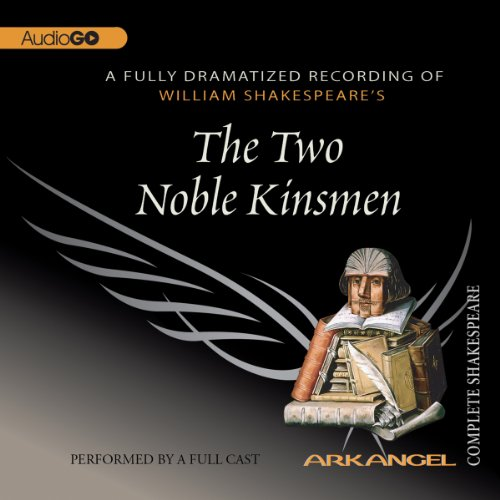 The Two Noble Kinsmen audiobook cover art