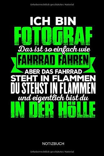Ich Bin Fotograf Das Ist So Einfach Wie Fahrrad Fahren Notizbuch Lustiges Fotograf Notizbuch Mit Punktraster Fotografie Zubehör Fotografen