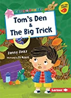 Tom's Den & the Big Trick (Early Bird Readers -- Pink (Early Bird Stories (Tm)))