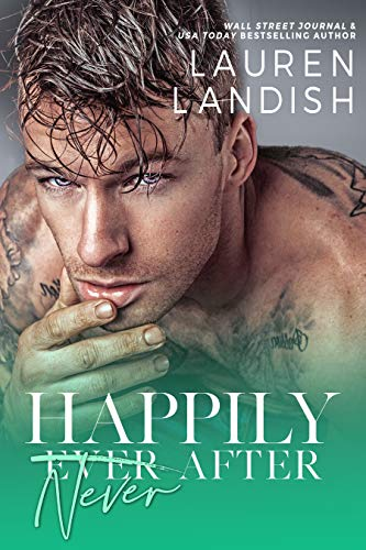 Happily Never After: A Dirty Fairy Tale