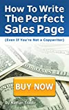 How to Write the Perfect Sales Page (Even If You're Not a Copywriter): The 12-Step Sales Page Template
