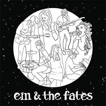 Em & the Fates