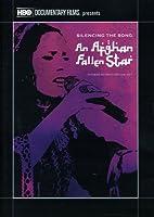 Silencing the Song: An Afghan Fallen Star [DVD]