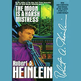The Moon Is a Harsh Mistress audiobook cover art