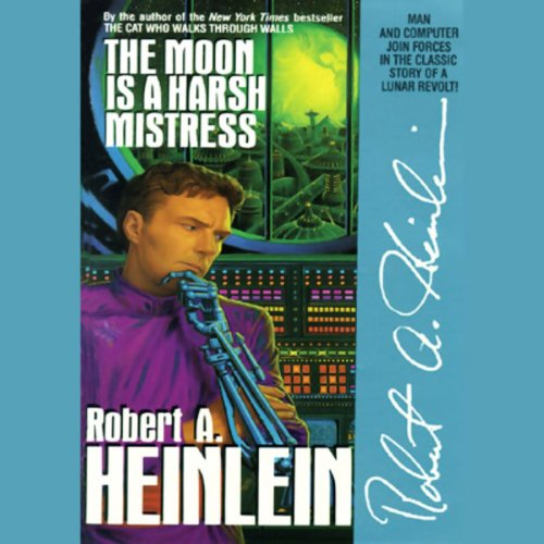 The Moon Is a Harsh Mistress cover art