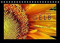 Goethes Gelb Gedanken zur Farbe (Tischkalender 2022 DIN A5 quer): Die schoensten Gelbtoene aus der Natur, charakterisiert von Goethe. (Monatskalender, 14 Seiten )