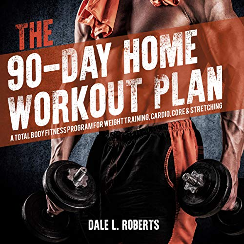The 90-Day Home Workout Plan audiobook cover art