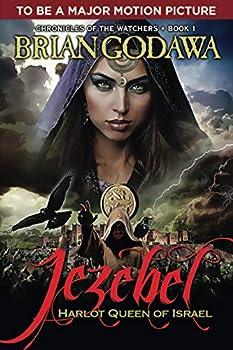 Jezebel  Harlot Queen of Israel  Chronicles of the Watchers