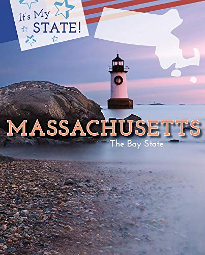 Massachusetts: The Bay State (It's My State!)