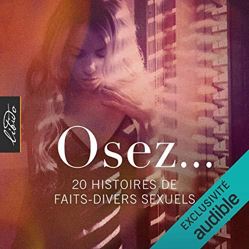 Couverture de Osez... 20 histoires de faits-divers sexuels