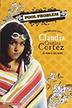Pool Problem: The Complicated Life of Claudia Cristina Cortez by Diana G Gallagher (2009-09-01)