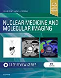 Nuclear Medicine and Molecular Imaging: Case Review Series, 3e
