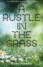 A Rustle in the Grass Paperback – December 8, 2014
