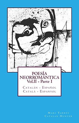 POESÍA NEORROMÁNTICA Vol.II - Parte I. Catalán - Español