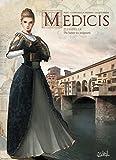 Médicis T05 - Isabelle - Du baiser au poignard - Format Kindle - 9,99 €