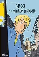 LFF/NICO ET LE VILLAGE MAUDIT(500-900)(+CD) (Lff (Lire En Francais Facile))