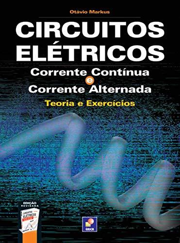 Circuitos elétricos: Corrente contínua e corrente alternada