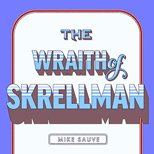 The Wraith of Skrellman audiobook cover art