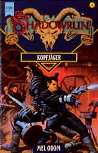 Shadowrun - Kopfjäger: 30. Roman (Heyne Science Fiction und Fantasy (06))