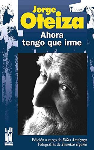 Ahora tengo que irme: Jorge Oteiza (RABEL)