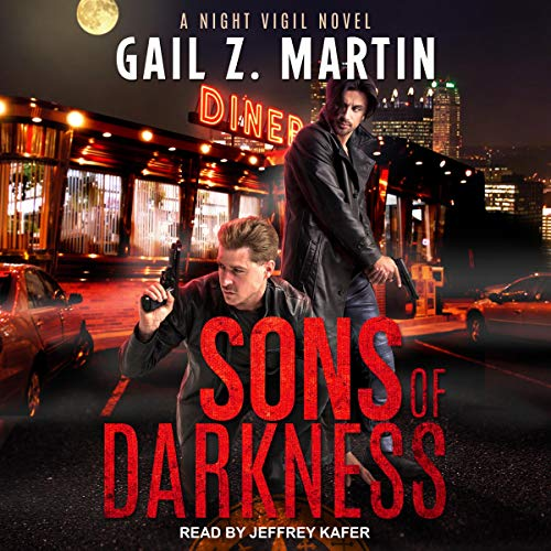 Sons of Darkness Audiobook By Gail Z. Martin cover art