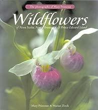 Wildflowers of Nova Scotia, New Brunswick & Prince Edward Island: The Photgraphs of Mary Primrose