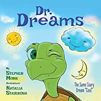Dr. Dreams: The Same Scary Dream Cool