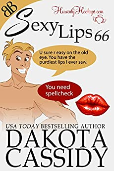Sexy Lips 66 by [Dakota Cassidy]