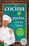 COCINA X3: PASTAS + PIZZAS + TARTAS: 54 deliciosas recetas para disfrutar (Colección Cocina Fácil & Práctica nº 90)