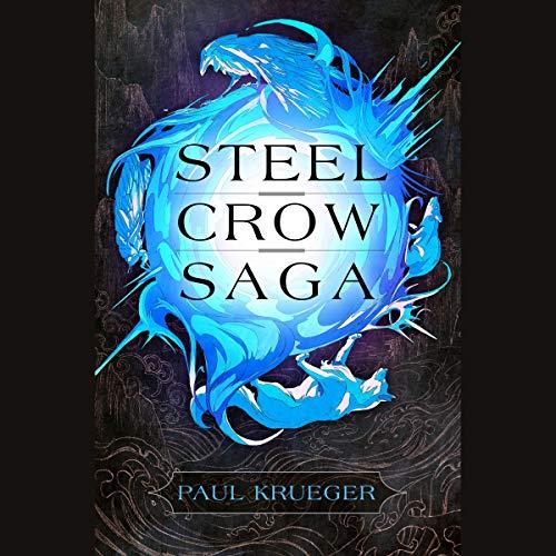 Steel Crow Saga audiobook cover art
